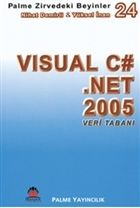 Zirvedeki Beyinler 24 / Visual C# Net 2005 Veri Tabanı