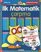 İlk Matematik Çarpma - Huhu ile Çıkarmalı Kitap