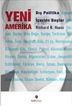 Yeni Amerika : Dış Politika İçeride Başlar