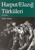 Harput/Elazığ Türküleri İnceleme