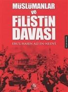 Müslümanlar ve Filistin Davası (Özel Ayraç İlaveli)
