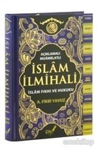 Açıklamalı-Muamelatlı İslam İlmihali (Büyük Boy)