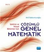 İşletme ve İktisat Bölümleri İçin Çözümlü Genel Matematik - Cilt 2
