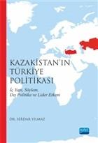 Kazakistan'ın Türkiye Politikası