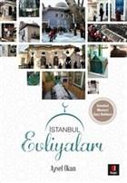 İstanbul Evliyaları (İstanbul Manevi Gezi Rehberi)