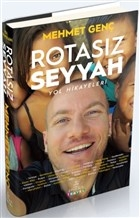Rotasız Seyyah - Yol Hikayeleri