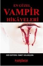 En Güzel Vampir Hikayeleri