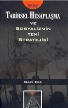 Tarihsel Hesaplaşma ve  Sosyalizmin Yeni Stratejisi