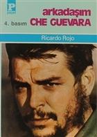 Arkadaşım Che Guevara