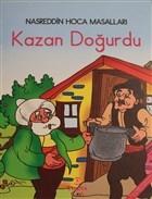 Kazan Doğurdu - Nasreddin Hoca Masalları