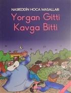 Yorgan Gitti Kavga Bitti - Nasreddin Hoca Masalları