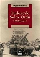 Türkiye'de Sol ve Ordu 1960-1971