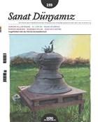 Sanat Dünyamız İki Aylık Kültür ve Sanat Dergisi Sayı : 155 Kasım-Aralık 2016