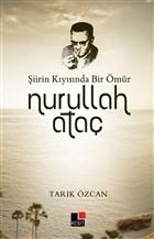 Şiirin Kıyısında Bir Ömür Nurullah Ataç