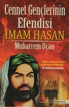 Cennet Gençlerinin Efendisi İmam Hasan