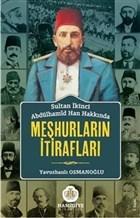 Sultan İkinci Abdülhamid Han Hakkında Meşhurların İtirafları