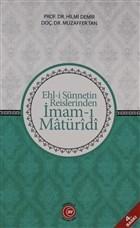 Ehl-i Sünnetin Reislerinden İmam-ı Matüridi