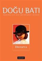 Doğu Batı Düşünce Dergisi Sayı: 80 Distopya