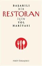 Başarılı Bir Restoran İçin Yol Haritası