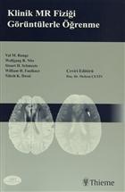 Klinik MR Fiziği Görüntülerle Öğrenme