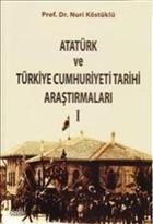 Atatürk ve Türkiye Cumhuriyet Tarih Araştırmaları 1