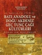 Batı Anadolu ve Doğu Akdeniz Genç Tunç Çağı Kültürleri