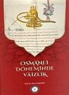 Osmanlı Döneminde Vaizlik