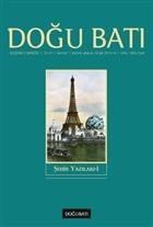Doğu Batı Düşünce Dergisi Yıl:17 Sayı: 67 Şehir Yazıları 1