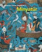 Osmanlı Tasvir Sanatları 1: Minyatür