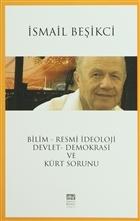 Bilim - Resmi İdeoloji / Devlet - Demokrasi ve Kürt Sorunu
