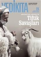 Yedikıta Tarih ve Kültür Dergisi Sayı: 108 Ağustos 2017