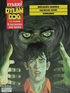 Dylan Dog Maxi Albüm 10 - Mutluluğu Ararken / Kaçırılan Çocuk / Kahraman