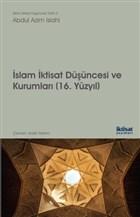 İslam İktisat Düşüncesi ve Kurumları - 16. Yüzyıl