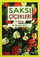 Saksı Çiçekleri El Kitabı