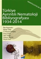 Türkiye Ayrıntılı Nematoloji Bibliyografyası (1934-2014)