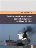 Gemilerden Kaynaklanan Egzoz Emisyonlari ve Hava Kirliliği