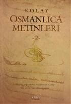 Kolay Osmanlıca Metinleri - 2