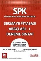 SPK Lisanslama Sınavına Hazırlık Sermaye Piyasası Araçları 1 Deneme Sınavı