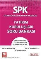 SPK Lisanslama Sınavına Hazırlık Yatırım Kuruluşları Soru Bankası