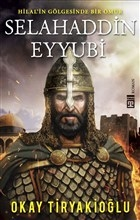 Selahaddin Eyyubi - Hilalin Gölgesinde Bir Ömür