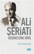 Ali Şeriati Düşüncesine Giriş