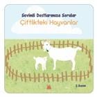 Sevimli Dostlarımıza Sorular Çiftlikteki Hayvanlar