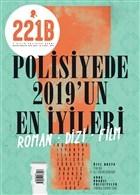 221B İki Aylık Polisiye Dergi Sayı: 23 Kasım - Aralık 2019