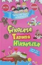Tatlı Mı Tatlı Hikayeler - Çikolata Tadında Hikayeler