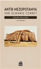 Antik Mezopotamya - Var Olmamış Cennet