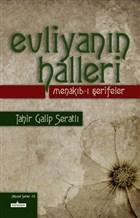 Evliyanın Halleri - Menakıb-ı Şerifeler
