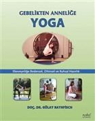 Gebelikten Anneliğe Yoga
