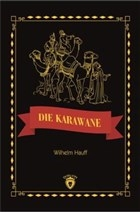 Die Karawane Stufe 3 (Almanca Hikaye)