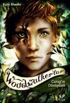 Woodwalker'lar - Carag'ın Dönüşümü