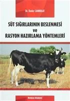 Süt Sığırlarının Beslenmesi ve Rasyon Hazırlama Yöntemleri